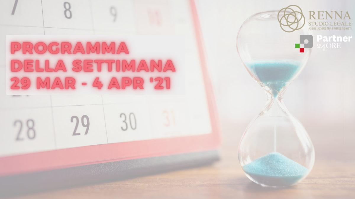 Programma della settimana 29 mar - 4 aprile 2021