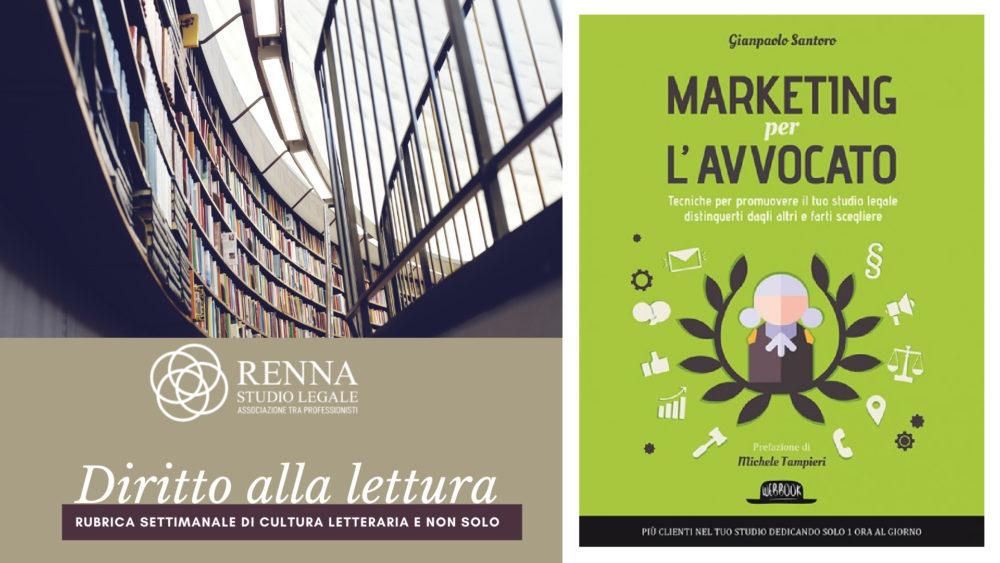 Marketing per l'avvocato - Gianpaolo Santoro